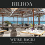 Bilboa, Bilboa is Back! And we've certainly missed you...