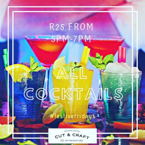 FESTIVE FRIDAY, ALL COCKTAILS R 25