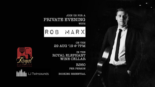 A Private Evening with Rob Marx - 29 August 2019