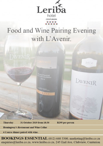 Food and Wine pairing with L'Avenir Wine Estate at Leriba Hotel