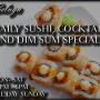 Daily Sushi, Cocktail & Dim Sum Specials