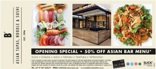 50% OFF Opening Asian Bar Special