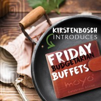 Friday BUDGETARIAN Buffets