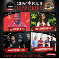 Headliners at Quay Four